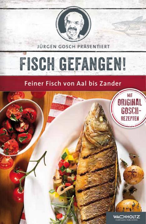 So lecker: Kreieren Sie sich köstlichen Fisch à la Gosch!